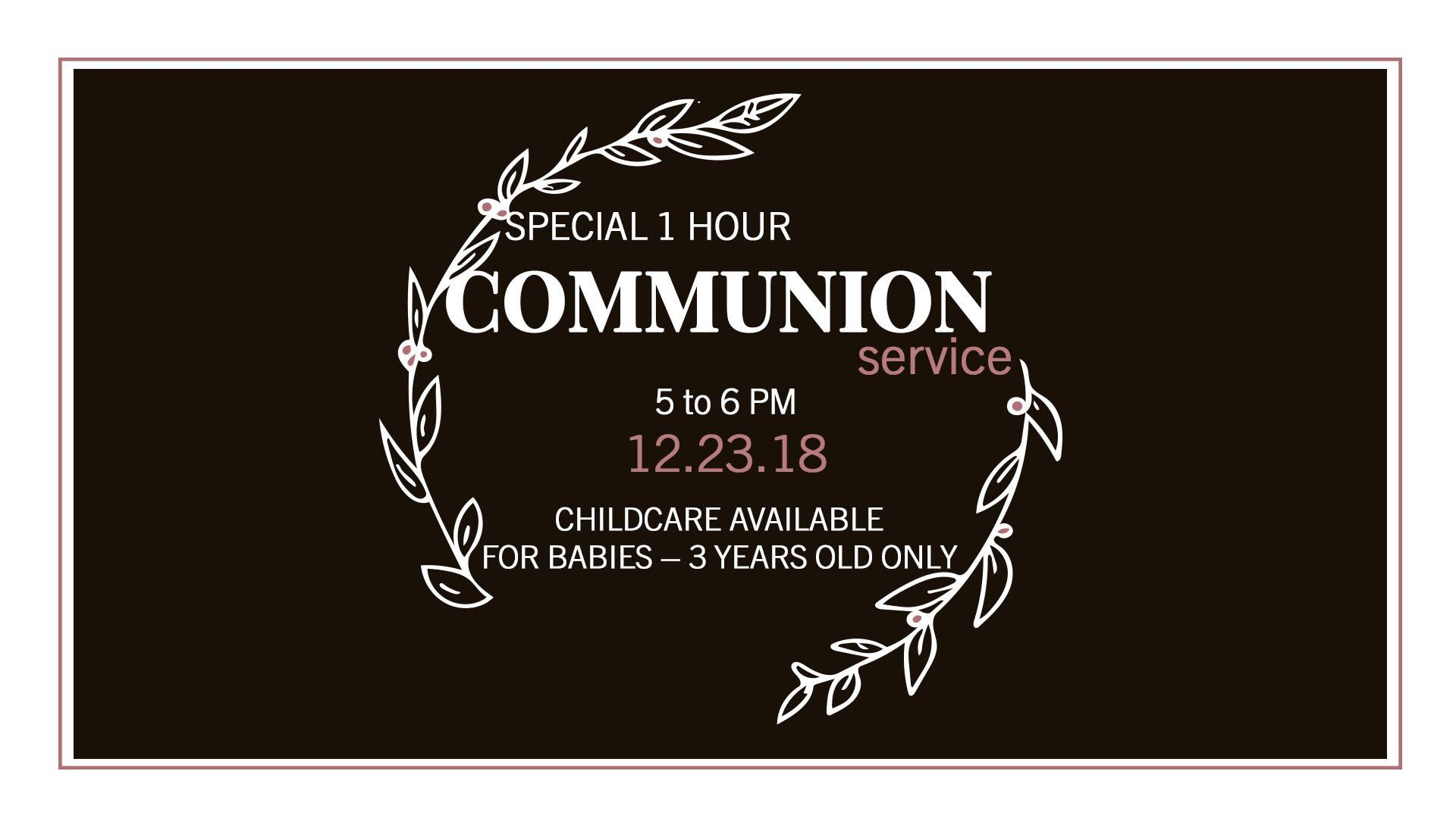 MH Church 1 Hour Communion Service December 23 2018