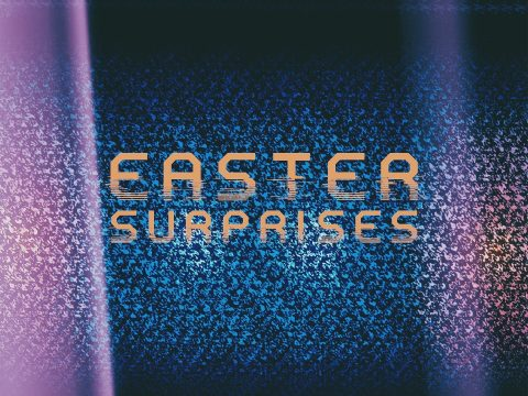 Easter Surprises by Pastor Jason Craft Messiah's House Church Amarillo Texas