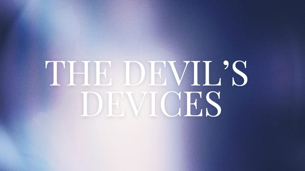 The Devil's Devices by Pastor Jason Craft Messiah's House Church Amarillo Texas