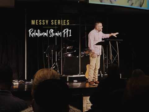 Relational Strain, Part 1 Sermon Message, Messiah's House Church Amarillo TX