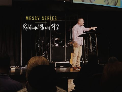 Relational Strain, Part 2 Sermon Message, Messiah's House Church Amarillo TX