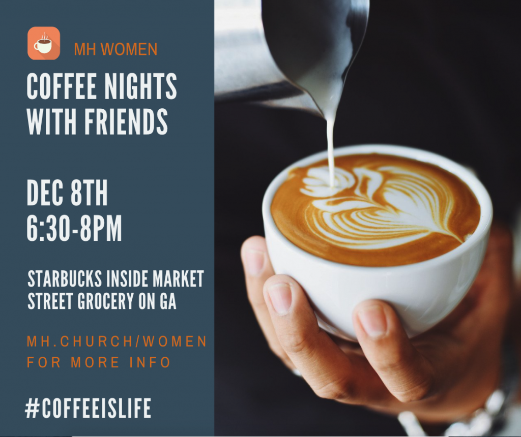 Coffee nights with friends MH Women