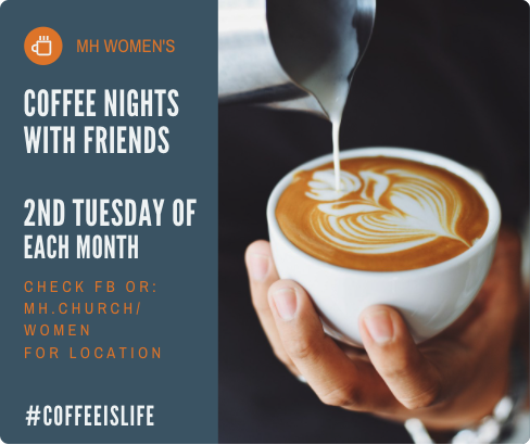 MH Women Present Coffee Nights With Friends